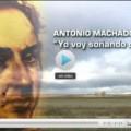 VÍDEO: Crónicas – Antonio Machado. Yo voy soñando caminos