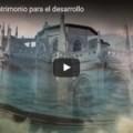 VÍDEO: Duero Douro patrimonio para el desarrollo