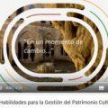 VÍDEO: Máster en Habilidades para la Gestión del Patrimonio Cutural