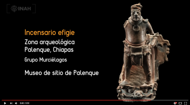 VIDEO: Incensario efigie. Museo de Sitio de Palenque