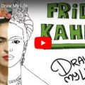 VÍDEO: FRIDA KAHLO | Draw My Life