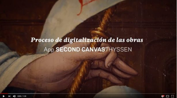 VÍDEO: Second Canvas Thyssen / Digitalización