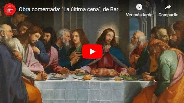 """VÍDEO: """"La última cena"""", de Bartolomé Carducho"""