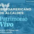 Alcaldes iberoamericanos se reunirán en Sevilla para compartir experiencias en la gestión del patrimonio