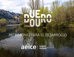 Duero Douro patrimonio para el desarrollo