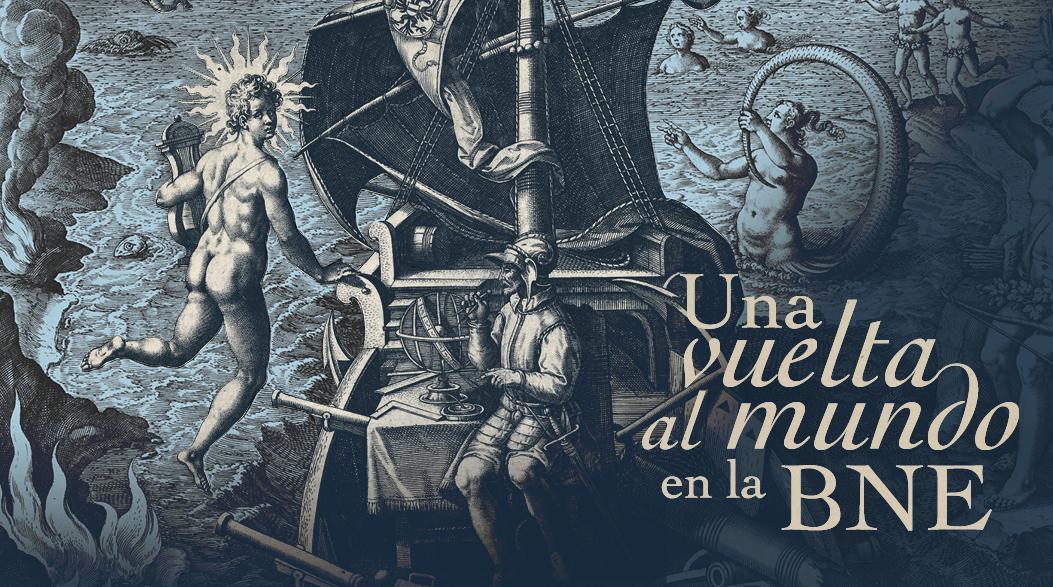 Una vuelta al mundo en la Biblioteca Nacional de España