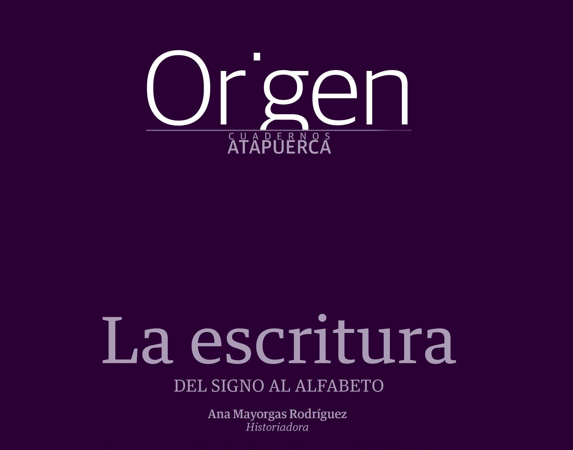 """""""La escritura"""", nuevo Cuaderno de Atapuerca"""